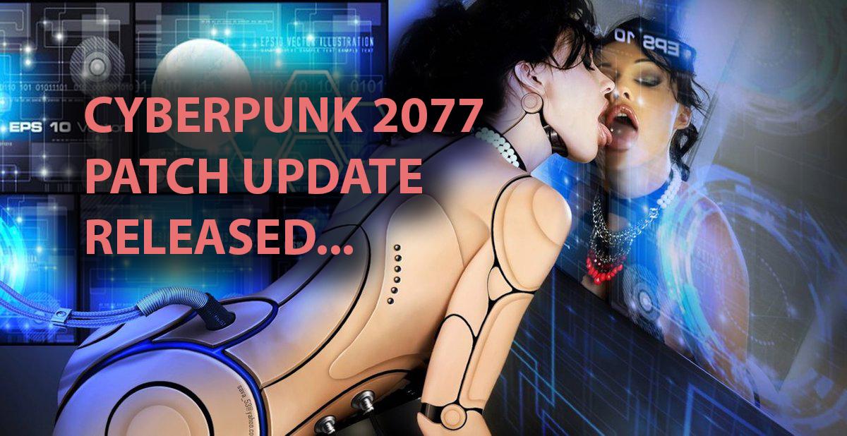 New Cyberpunk 2077 Patch Update Fixes More Bugs